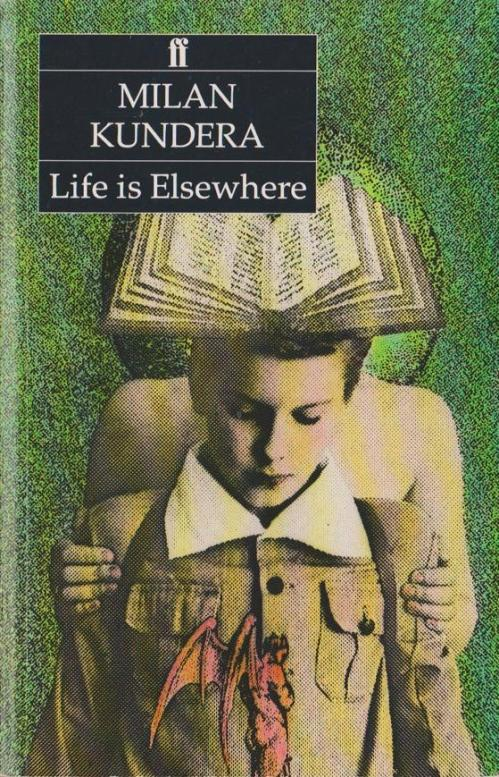 Life is elsewhere. Click to read more about Kundera's life and work.